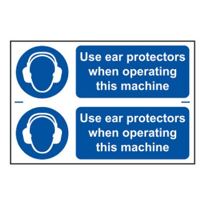 Use Ear Protection 200 x 300mm