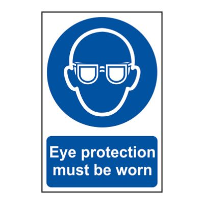 Eye Protection Must Be Worn 200 x 300mm