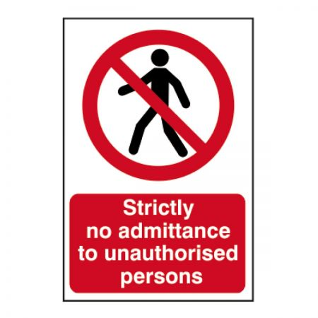 Strictly No Admittance (600mm x 400mm)