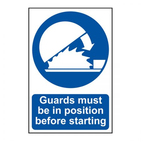 Guards Must Be In Position 200 x 300mm