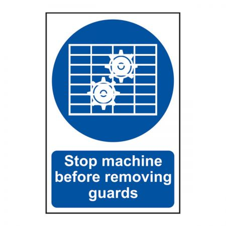 Stop Machine Before Removing Guard 200 x 300m