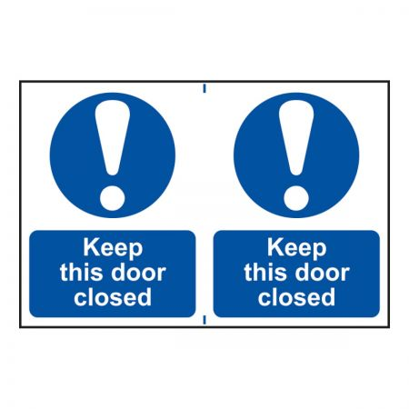 Keep This Door Closed 200 x 300mm