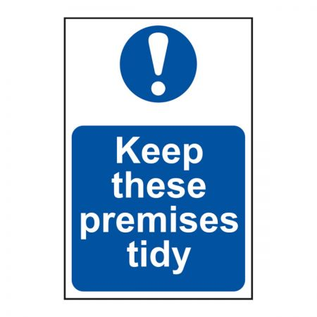 Keep These Premises Tidy 200 x 300mm