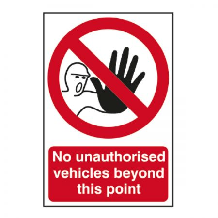 No Authorised Vehicles 200 x 300mm