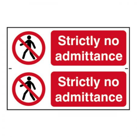 Strictly No Admittance 200 x 300mm