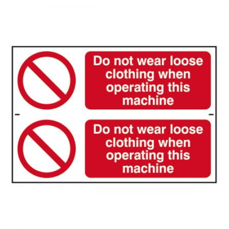 Do not Wear Loose Clothing 200 x 300mm