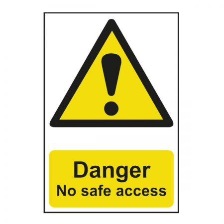 Danger No Safe Access 200 x 300mm