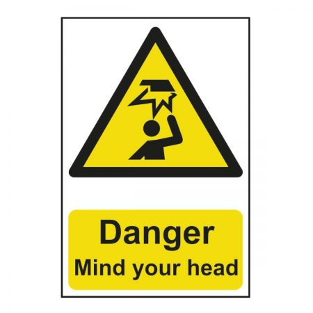 Danger Mind Your Head 200 x 300mm