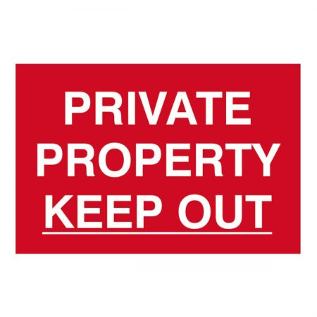 Private Property Keep Out 200 x 300mm