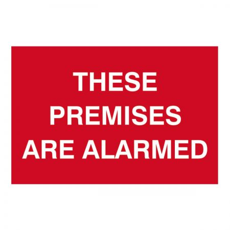 These Premises Are Alarmed 200 x 300mm
